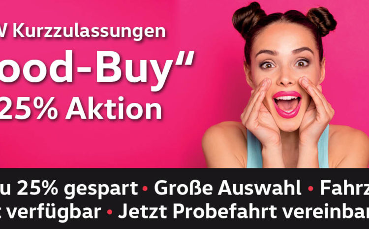 Good Buy Aktion – bis 25 % gespart
